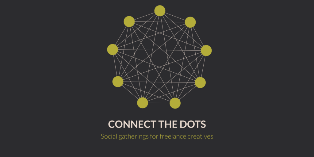 Connect the Dots - Social Gatherings for Freelance Creatives in Liverpool, banner
