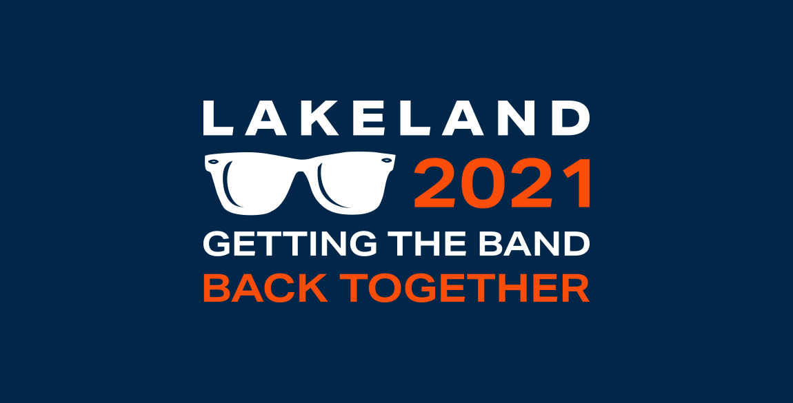 Logo that reads: Lakeland 2021 Getting the band back together. Sunglasses graphic to the left of 2021.